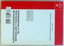 EJERCICIOS SOLUCIONADOS DE METODOLOGÍA Y TECNOLOGÍA DE LA PROGRAMACIÓN - U.P.V.