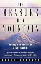 VG, The Measure of a Mountain: Beauty and Terror on Mount Rainier, Barcott, Bruc
