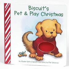 Biscuit Ser.: Biscuit's Pet and Play Christmas by Alyssa Satin Capucilli...