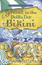 Ghost in the Polka Dot Bikini (A Ghost of Granny Apples Mystery)-ExLibrary