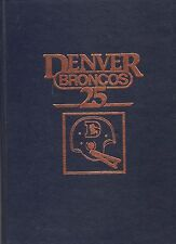 Vintage-Denver Broncos 25-Silver Anniversary-1960-1984-Signed By Craig Morton