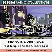 Paul Temple and the Gilbert Case: BBC Radio 4 Full Cast Dramatisation, Francis D