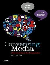 Converging Media : A New Introduction to Mass Communication by Shawn McIntosh...