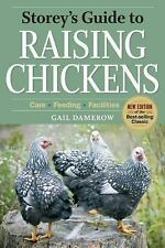 Storey's Guide to Raising Chickens, 3rd Edition: Care, Feeding, Facilities by D