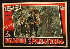 fotobusta cinema LA GRANDE SPARATORIA r. conte,v. lindfors,b. britton; SELANDER