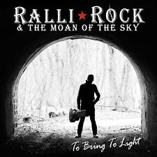 NEW Ralli Rock &...To Bring to Light- Great Blues 70's Rock CD/ Black Hole Raven