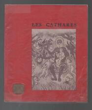 LES CATHARES PAR R. NELLI  F.NIEL/  J. DUVERNOY/  D. ROCHE/ EDITIONS DE DELPHES