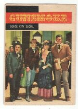 1958 TOPPS TV WESTERNS CARD #14 GUNSMOKE, DODGE CITY SOCIAL