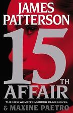 15th Affair James Patterson Maxine Paetro 2016 Hardcover 1st edition & printing
