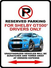 2010-14 Shelby GT500 Mustang Muscle Car-toon No Parking Sign NEW