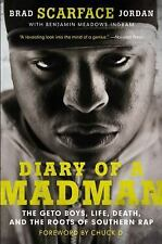 Diary of a Madman: The Geto Boys, Life, Death, and the Roots of Southern Rap, In