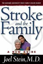 Stroke and the Family: A New Guide (Harvard University Press Family Health Guid