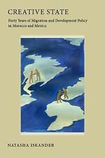 Creative State: Forty Years of Migration and Development Policy in Morocco and..