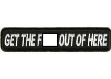 GET THE F-BOMB OUT OF HERE EMBROIDERED BIKER PATCH