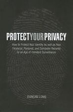 Duncan Long - Protect Your Privacy (2006) - Used - Trade Paper (Paperback)