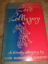 Lord Lollypop by Hope Robertson Norburn - 1952