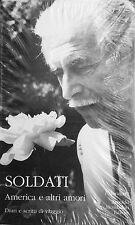 Soldati. America e altri amori - I Meridiani- Ed.Mondadori-narrativa