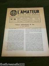 THEATRE - L'AMATEUR #38 - 1954 - AUTHENTIC VALUES OF THE GAME
