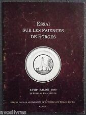 Céramique Normandie - FAIENCES DE FORGES LES EAUX 1980 - Marques + 8 Planches