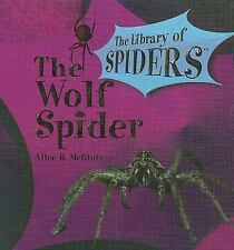 The Wolf Spider: The Library of Spiders
