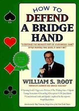 How to Defend a Bridge Hand by Root, William S.