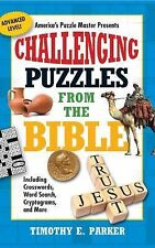 Challenging Puzzles from the Bible: Including Crosswords, Word Search, Cryptogra