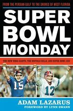 Super Bowl Monday: From the Persian Gulf to the Shores of West Florida-ExLibrary