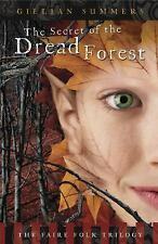 The Secret of the Dread Forest (The Faire Folk Saga)-ExLibrary