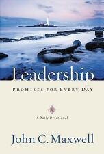 Leadership Promises for Every Day: A Daily Devotional by Maxwell, John C., Good