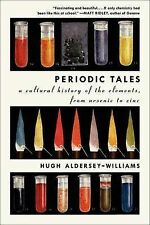 Periodic Tales: A Cultural History of the Elements, from Arsenic to Zinc by...