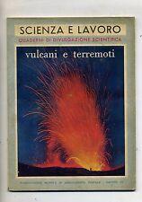 SCIENZE E LAVORO#VULCANI E TERREMOTI#Mensile - Anno XV - N.9#Novembre 1960