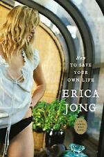 How to Save Your Own Life Jong, Erica Paperback