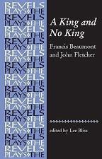 A King and No King: Beaumont and Fletcher (The Revels Plays)-ExLibrary