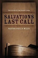Salvation's Last Call: The Search for Noah's Ark-ExLibrary