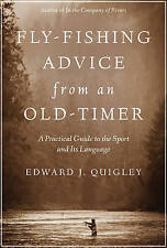 Fly-Fishing Advice from an Old-Timer 'A Practical Guide to the Sport and Its Lan