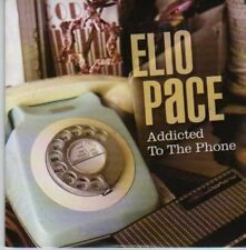 (790I) Elio Pace, Addicted To The Phone - DJ CD