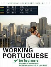 Working Portuguese for Beginners (Working Languages) (Portuguese Editi-ExLibrary