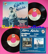 LP 45 7'' STEVEN SCHLAKS Casablanca My life 1976 italy BABY RECORDS * cd mc dvd