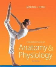 Fundamentals of Anatomy & Physiology (9th Edition), Bartholomew, Edwin F., Nath,