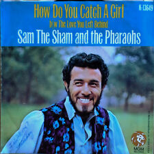 SAM THE SHAM AND THE PHARAOHS - HOW DO U CATCH A GIRL - MGM 45 + PICTURE SLEEVE