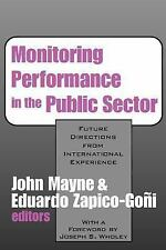 Monitoring Performance in the Public Sector: Future Directions from Internationa