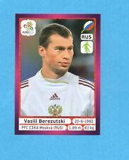 PANINI-EURO 2012-Figurina n.118- BEREZUTSKI - RUSSIA -NEW-DARK BOARD