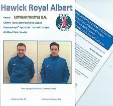 6 APR 2016 HAWICK ROYAL ALBERT v LOTHIAN THISTLE HV, WITH UPDATE FOR 11 MAY