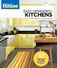 NEW Easy Upgrades Kitchens : Smart Design, Trusted Advice by This Old House Maga