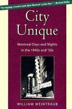 City Unique: Montreal Days And Nights In The 1940s And '50s