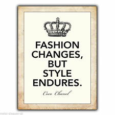 "METAL SIGN WALL PLAQUE ""FASHION CHANGES, STYLE ENDURES"" Coco Chanel Quote poster"