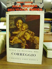 Tutta la pittura del Correggio - Pietro Bianconi Biblioteca d'arte Rizzoli (V14)