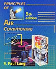 Principles of Air Conditioning by V. Paul Lang (1995, Paperback, Revised)