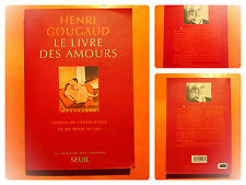 Le livre des amours-H. Gougaud, contes de l'envie d'elle et désir de lui -Seuil