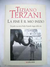 """Tiziano Terzani """"La fine è il mio inizio"""" Longanesi Editore Libro Collezione"""